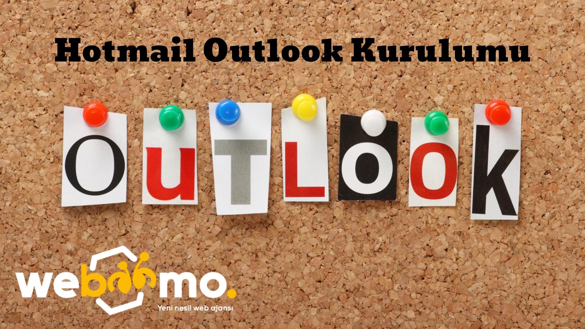Hotmail Outlook Kurulumu
