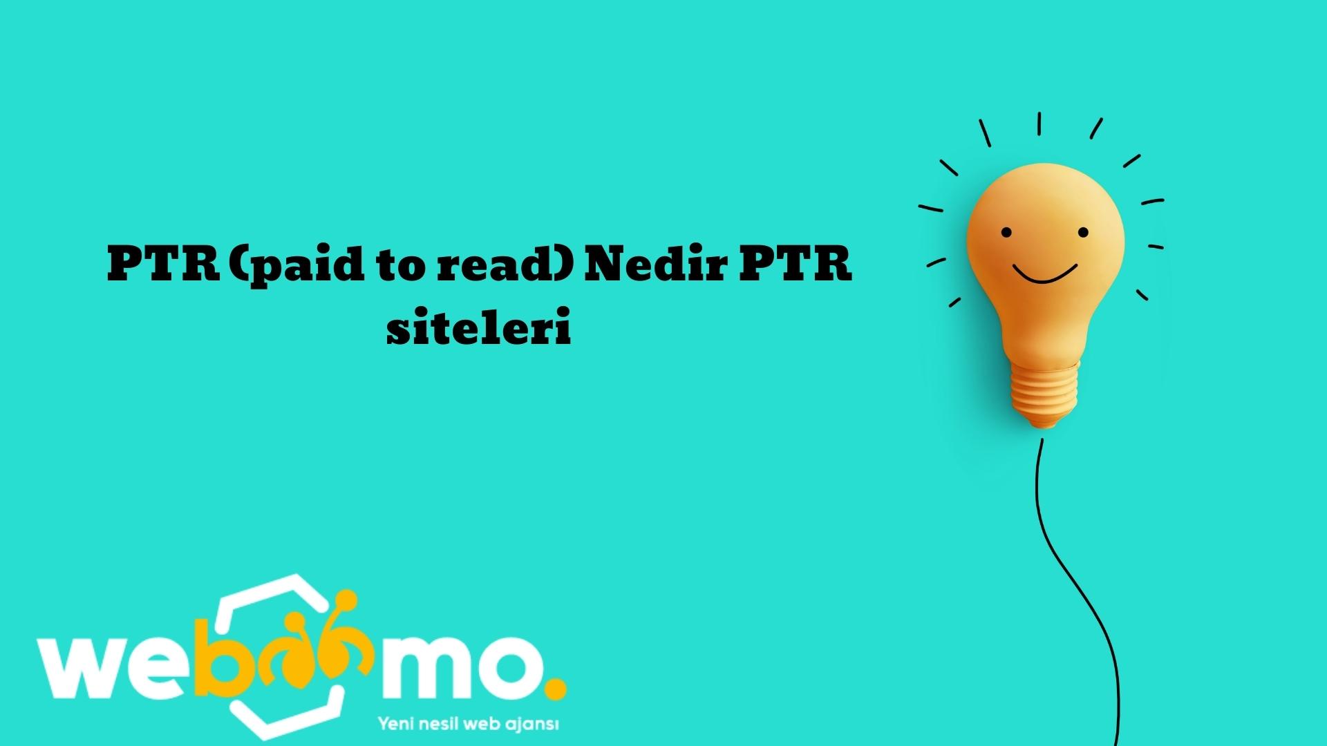 PTR (paid to read) Nedir PTR siteleri